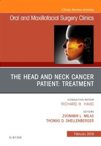 The Head and Neck Cancer Patient: Neoplasm Management, An Issue of Oral and Maxillofacial Surgery Clinics of North America