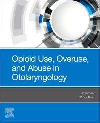 Opioid Use, Overuse, and Abuse in Otolaryngology