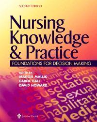 Nursing Knowledge & Practice - Nurse for Life (Evolve Select)