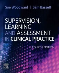 Supervision, Learning and Assessment in Clinical Practice
