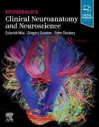 Fitzgerald's Clinical Neuroanatomy and Neuroscience
